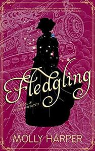 Fledgling (Sorcery and Society #2)
