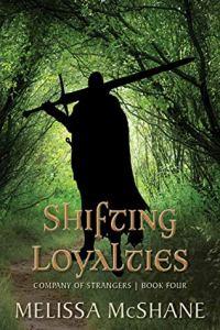 Shifting Loyalties (Company of Strangers #4)