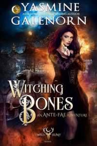 Witching Bones (Anti-Fae Adventure #2; Wild Hunt #8) Cover Image