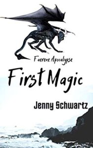 Cover image - First Magic (Faerene Apocalypse #4)
