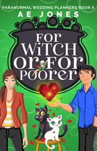 Cover image - For Witch or For Poorer (Paranormal Wedding Planner #5)