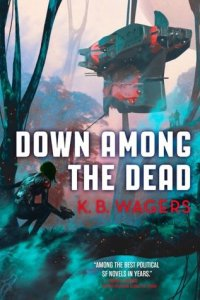 Down Among the Dead (The Farian War #2)