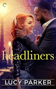 Headliners (London Celebrities #5)