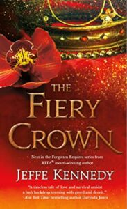 The Fiery Crown (Forgotten Empires #2)