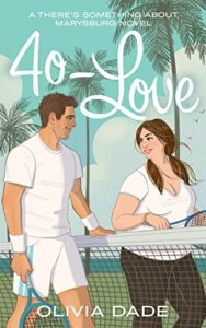 40-Love (There's Something About Marysburg #2)