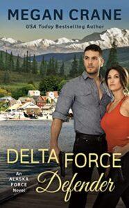 Delta Force Defender (Alaska Force #4)