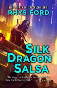 Silk Dragon Salsa (Kai #4)