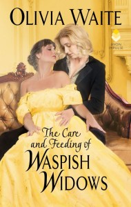 The Care and Feeding of Waspish Widows (Feminine Pursuits #2)