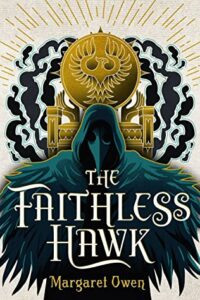 The Faithless Hawk (The Merciful Crow #2)