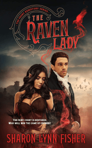 The Raven Lady (The Faery Rehistory #2)