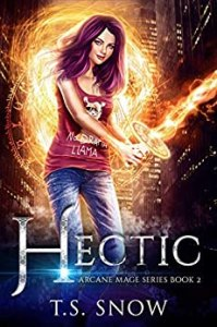 Hectic (Arcane Mages #2)