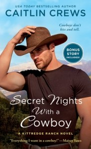 Secret Nights with a Cowboy (Kitttedges of Cold River #1)
