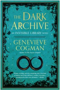 The Dark Archive (Invisible Library #7)