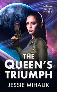 The Queen's Triumph (Rogue Queen #3)