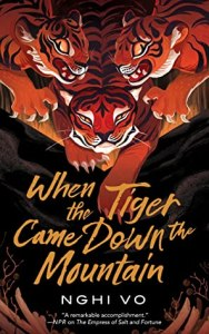 When the Tiger Came Down the Mountain (Singing Hills Cycle #2)