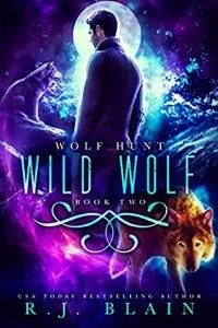 Wild Wolf (Wolf Hunt #2)