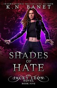 Shades of Hate (Jacky Leon #5)