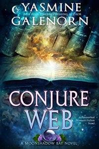 Conjure Web (Moonshadow Bay #3)