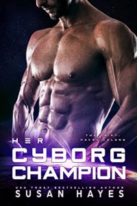 Her Cyborg Champion (The Drift- Haven Colony #2)
