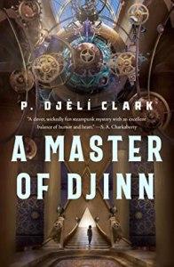 A Master of Djinn (Fatma el-Sha'arawi #1)