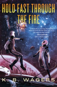 Hold Fast Through the Fire (NeoG #2)