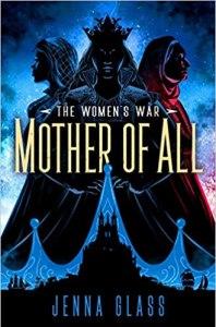 Mother of All (Women's War #3)