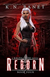 Reborn (Kaliya Sahni #4)