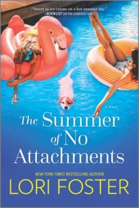 The Summer of No Attachments (Summer Friends #2)
