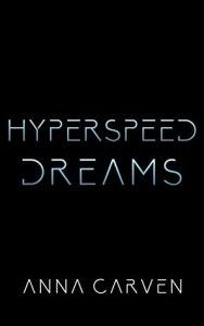 Hyperspeed Dreams (Darkstar Mercenaries #5)
