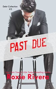 Past Due (Debt Collection #3)