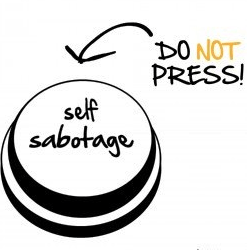 How to NOT Sabotage Your Author, Writer and Publishing Career