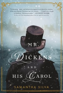 Mr. Dickens and His Carol: A Novel of Christmas Past