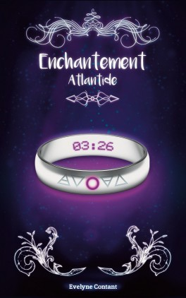Enchantement, tome 2 : Atlantide ~ Evelyne Contant