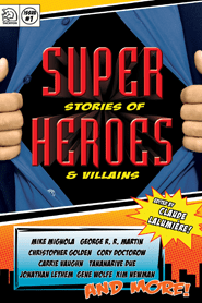 Super stories of Heroes and Villains