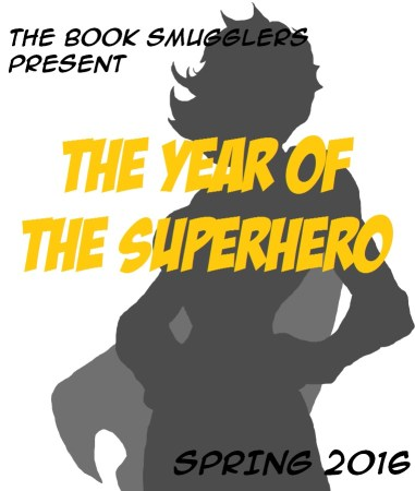 The Year of the Superhero