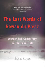 last words of rowan du preez