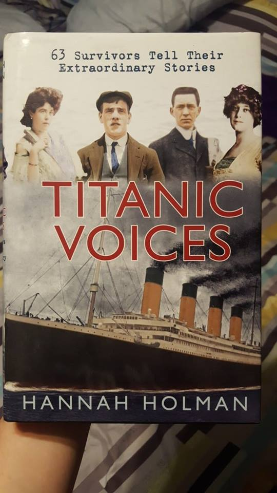 Image may contain: 4 people, text that says 'Survivors Tell Their Extraordinary Stories TITANIC VOICES HANNAH HOLMAN'