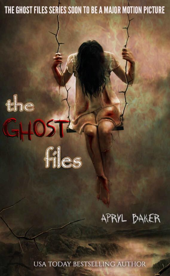 Image may contain: one or more people, text that says 'THE GHOST FILES SERIES SOON TO BE A MAJOR MOTION PICTURE the GHOST files APRYL BAKER USA TODAY BESTSELLING AUTHOR'