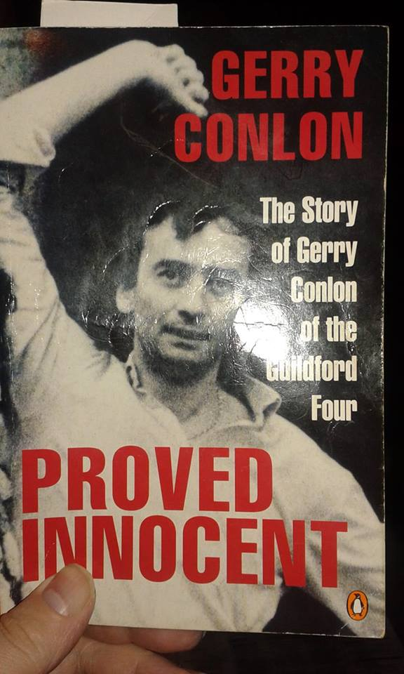 Image may contain: 1 person, text that says 'GERRY CONLON The Story of Gerry Conlon of the Guildford Four PROVED INNOCENT'
