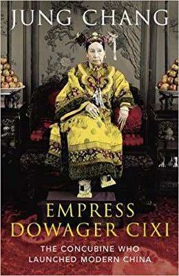 Image may contain: 1 person, standing, text that says 'JUNG CHANG EMPRESS DOWAGER CIXI THE CONCUBINE WHO LAUNCHED MODERN CHINA'