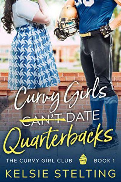 Curvy Girls Can't Date Quarterbacks cover