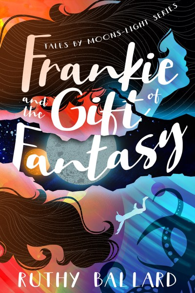 Frankie and the Gift of Fantasy cover