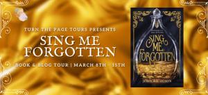 Sing Me Forgotten Tour banner