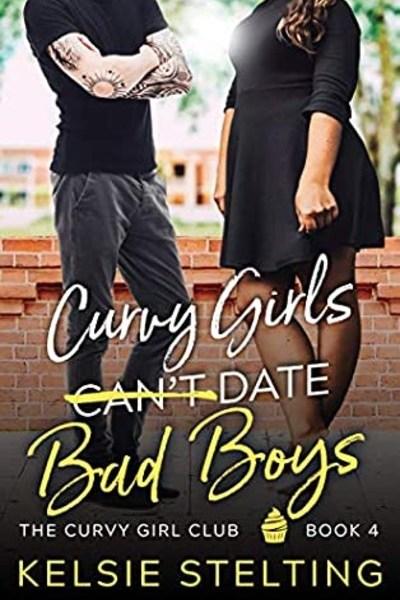 Curvy Girls Can't Date Bad Boys