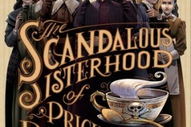 Mayhem and Murder in The Scandalous Sisterhood of Prickwillow Place by Julie Berry