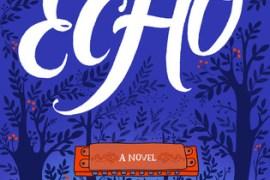 Snapshot Review: Audiobook of Echo by Pam Muñoz Ryan
