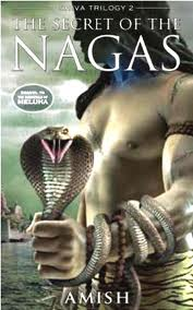 The Secrets of Nagas by Amish Tripathi