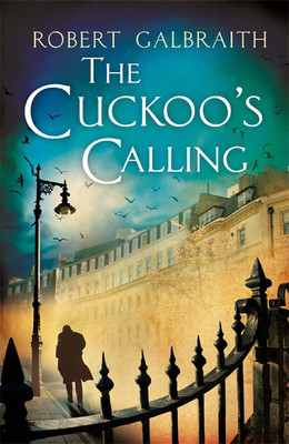 The Cuckoo's Calling by J.K.Rowling