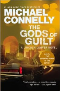 The Gods of Guilt by Micheal Connelly Review