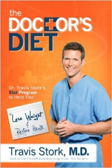 The Doctor's Diet: Dr. Travis Stork's STAT Program to Help You Lose Weight & Restore Your Health by Travis Stork